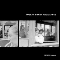 Valencia 1952. Robert Frank