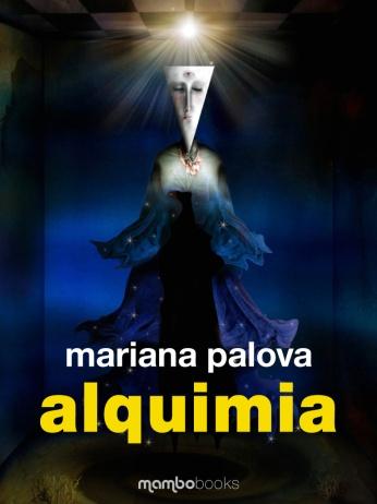 """Mariana Palova: """"Alquimia"""""""